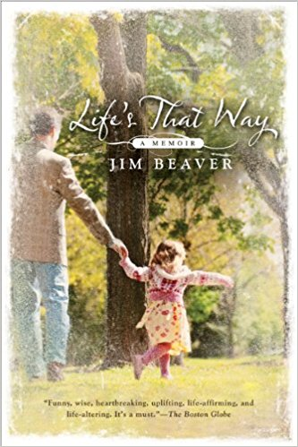 Life's That Way, Jim Beaver, memoir